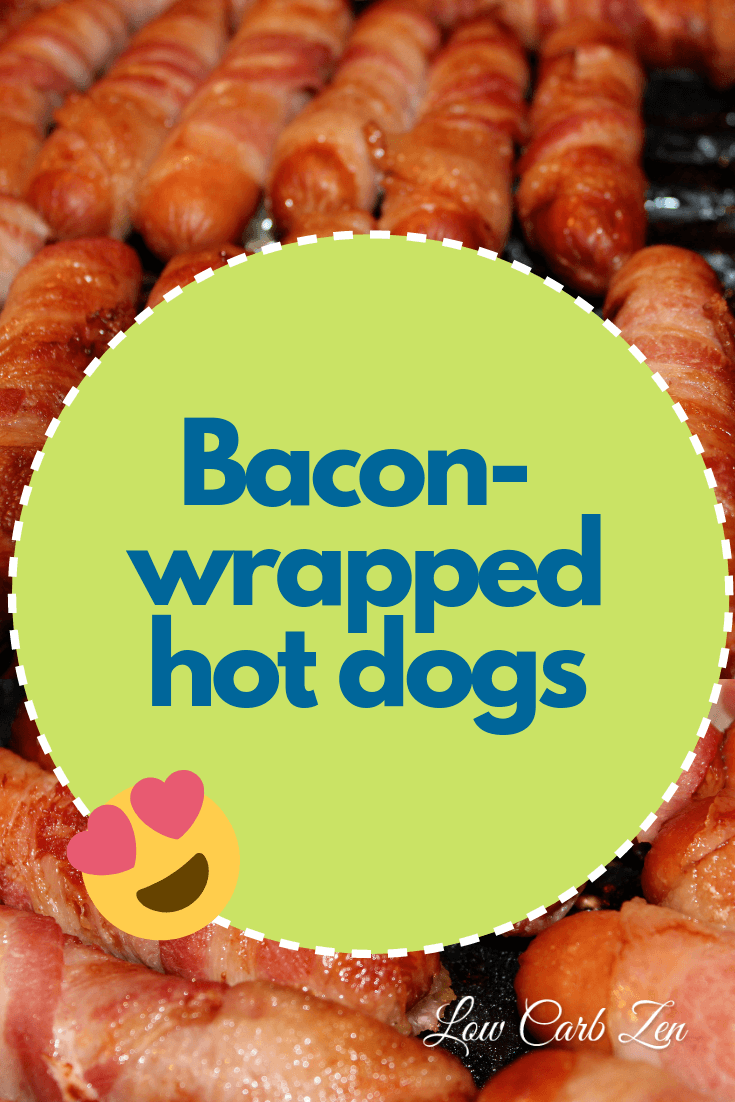 Everything is better with #Bacon right?!? #Lowcarb bacon-wrapped hot dogs are easy and delicious. #Keto folks, it's #snack time! #LCZen