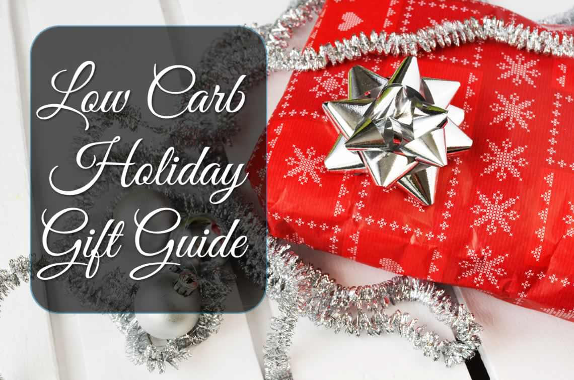 Low Carb Holiday Gift Guide
