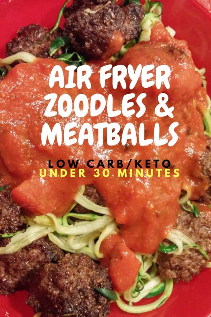 Air Fryer Zoodles and Meatballs