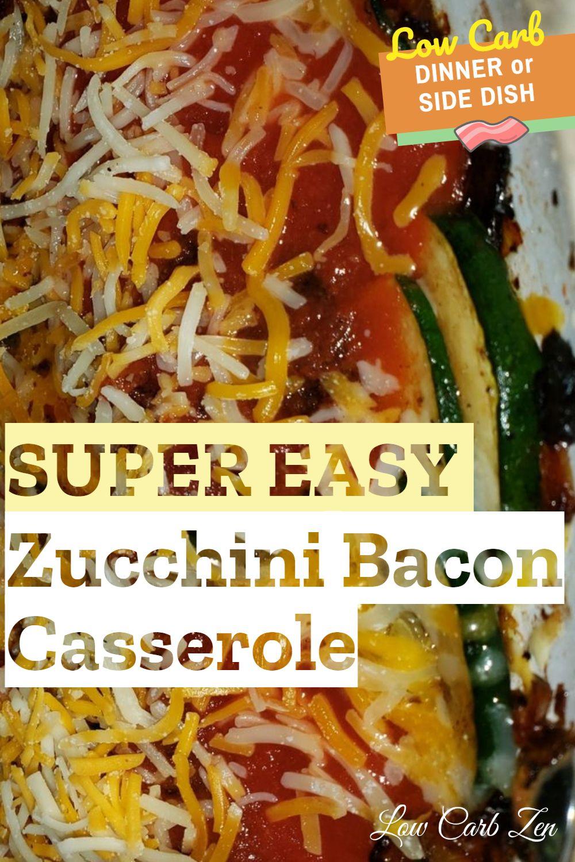 Super Easy Zucchini Bacon Casserole (Under 30 Minutes)